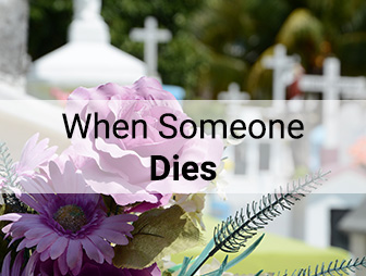 DEALING WITH DEATH AND BEREAVEMENT